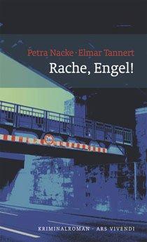 Petra Nacke und Elmar Tannert: Rache, Engel! Ars Vivendi Verlag, 14,90 Euro